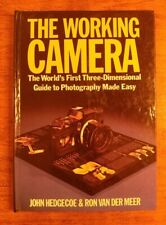 The Working Camera: The World's 1st 3D Guide to Photography Made Easy 1st Ed.