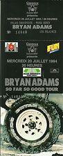 RARE / TICKET CONCERT - BRYAN ADAMS LIVE A PARIS BERCY 1994 / LIKE NEW