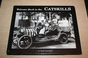 Welcome Back To The CATSKILLS by Oscar Israelowitz, Illustrated 2002