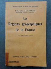 """""""Les régions géographiques de la France"""" / E. de Martonne (1921)"""