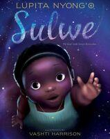 Sulwe, School And Library by Nyong'o, Lupita; Harrison, Vashti (ILT), Like Ne...