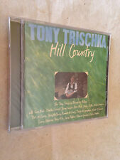 TONY TRISCHKA CD HILL COUNTRY 11661-0203-2 2008 COUNTRY