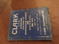 CLARK FORKLIFT UTILRATORK E HYDRATORK MAINTENANCE PARTS MANUAL BOOK CLARKLIFT