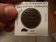 C.E.S. Co. Hiawatha #1 Good For One Exploder Utah UT antique coal scrip token