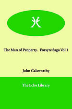 The Man of Property, Galsworthy, John Sir, Very Good, Paperback
