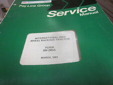 International 280A Wheel Backhoe Tractor Service Manual