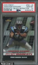 2008 Finest Moments #Fm-Js Black Refractor Jonathan Stewart PSA 10 GEM MT POP 1