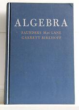 ALGEBRA Saunders MacLane Garret Birkhoff 1968 Macmillan
