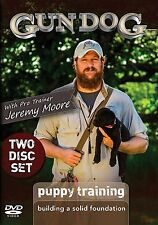 Gun Dog Puppy Training Building a Solid Foundation Two Disc DVD Set Jeremy Moore