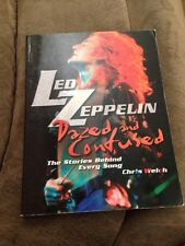 Led Zeppelin Dazed And Confused The Story Behind Every Song by Chris Welch