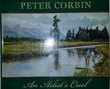 PETER CORBIN AN ARTIST'S CREEL BY TOM DAVIS *SIGNED*FIRST ED*
