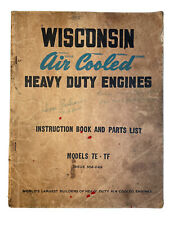 New Listingwisconsin Air Cooled Heavy Duty Engines Instruction Book And Parts List Te Tf