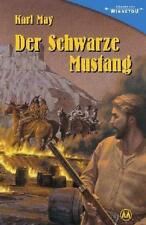 Der schwarze Mustang von Karl May (2003, Gebundene Ausgabe)