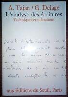 L'ANALYSE DES ECRITURES techniques et utilisations - Graphologie Psychologie