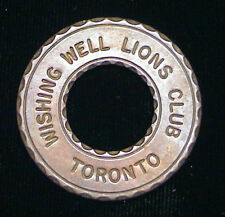 Vintage Lions Club Wishing Well Toronto Token Canada Coin Canadian