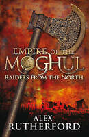 Raiders from the North by Alex Rutherford (Hardback, 2009) New Book