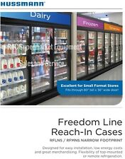 "HUSSMAN 3 Door Refrigerator ""Self-Contained"" FREEDOM LINE Model RFLNS YEAR 2015"