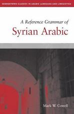 A Reference Grammar of Syrian Arabic (Paperback or Softback)