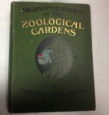 Highways and byways of the Zoological Gardens, Pocock, Constance Innes, Good Con