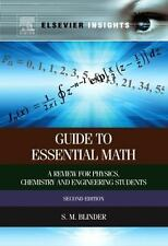 Guide to Essential Math : A Review for Physics, Chemistry and Engineering...