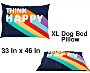 XL DOG BED PILLOW - 33 X 46 inch THINK HAPPY - Value Beds