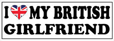 I LOVE MY BRITISH GIRLFRIEND -Britain / United Kingdom Vinyl Sticker 24cm x 11cm