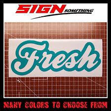 Fresh Decal / Sticker