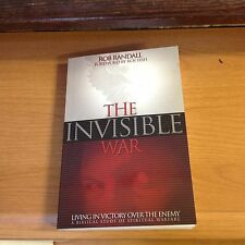 THE INVISIBLE WAR, HOW TO LIVE IN VICTORY OVER THE WAR WITHIN, PAPERBACK, NEW