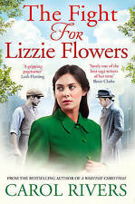 The Fight for Lizzie Flowers, Rivers, Carol, Very Good Book