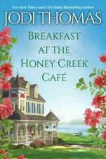 Breakfast at the Honey Creek Café, Paperback by Thomas, Jodi, #48736