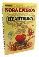Nora Ephron HEARTBURN :  A Novel 1st Edition 2nd Printing before publication sta