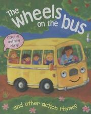 The Wheels on the Bus, and Other Action Rhymes: Copy Us and Sing Along! (Board B