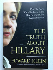 The Truth About Hillary   by Edward Klein  2005