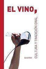 El vino. NUEVO. Nacional URGENTE/Internac. económico. GASTRONOMIA