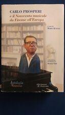 Carlo Prosperi e il Novecento musicale da Firenze all'Europa Polistampa