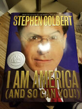 I Am America And So Can You! by Stephen Colbert 2007 1st Ed 1st Print HB DJ VGC!