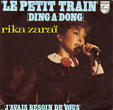 RIKA ZARAÏ LE PETIT TRAIN / J'AVAIS BESOIN DE VOUS FRENCH 45 SINGLE