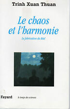 LE CHAS ET L'HARMONIE, LA FABRICATION DU REEL, TRINH XUAN THUAN, Editions FAYARD