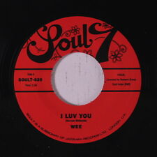 WEE: I Luv You / I Want To Show You 45 (UK, reissue) Soul