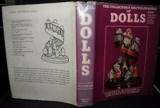 the collector's encylopaedia of dolls, 1970 edition. hardback. illustrated
