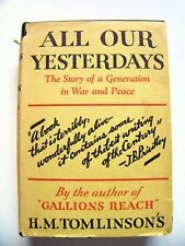 1930 Edition ALL OUR YESTERDAYS (WARTIME) By H. M. TOMLINSON w/DJ