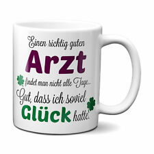 Einen guten Arzt.. - Kaffeetasse Tasse mit Spruch Bester Arzt der Welt Geschenk