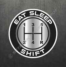 Eat Sleep Shift Sticker Vinyl Decal Shift Knob JDM Manual Transmission Car Decal