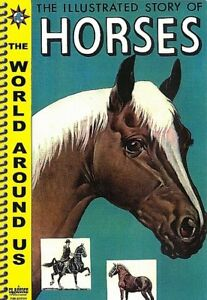 World Around Us #W3 - Illustrated Story of Horses, Canadian CI publisher, NEW