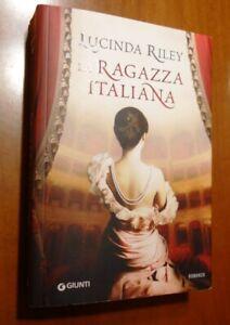 Lucinda Riley - La ragazza italiana Ottimo condizioni! Giunti 2017