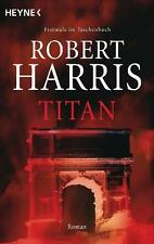 Titan: Roman (Cicero, Band 2) von Harris, Robert