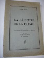 LA SÉCURITÉ DE LA FRANCE  Louis Marin Rhénanie, frontières du Rhin, etc..