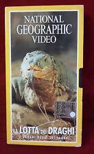 B2/ FILM VHS NATIONAL GEOGRAPHIC VIDEO LA LOTTA DEI DRAGHI