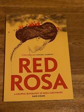 Red Rosa : A Graphic Biography of Rosa Luxemburg by Kate Evans