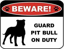 Beware Guard Pitbull (Silhouette) on Duty Laminated Dog Sign